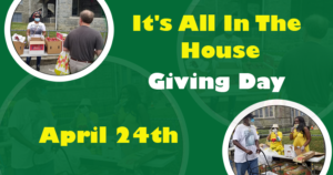 It's All In The House Giving Day